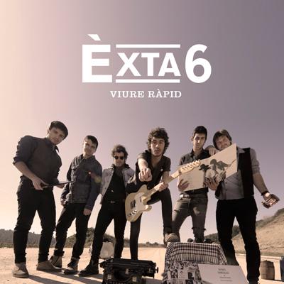 Èxta6 - Viure Ràpid
