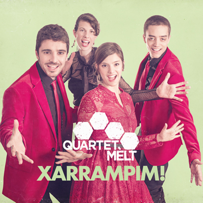 Quartet Mèlt - Xarrampim!
