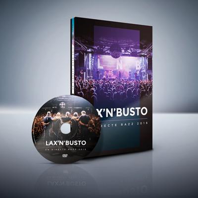 Lax'n'Busto - DVD En Directe Razz 2016