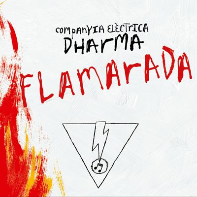 Companyia Elèctrica Dharma - Flamarada (CD)