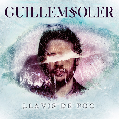 Guillem Soler - Llavis de foc