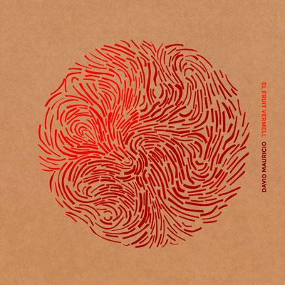 David Mauricio - El fruit vermell