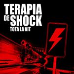 Teràpia de Shock - Tota la nit