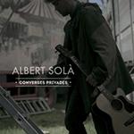 Albert Solà - Converses privades