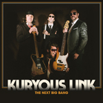 Kuryous Link - The Next Big Bang