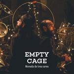 Empty Cage - Moneda de tres cares